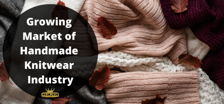 Growing Market of Handmade Knitwear Industry