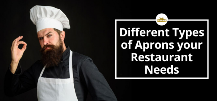 Different Types of Aprons Your Restaurant Needs